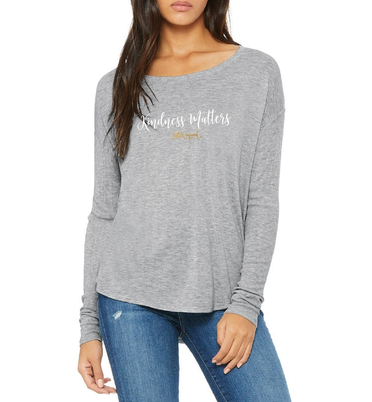 Kindness Matters Grey Flowy Long Sleeve
