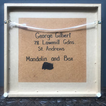 "NEW - Original Painting ""Mandolin & Box""'by George Gilbert"
