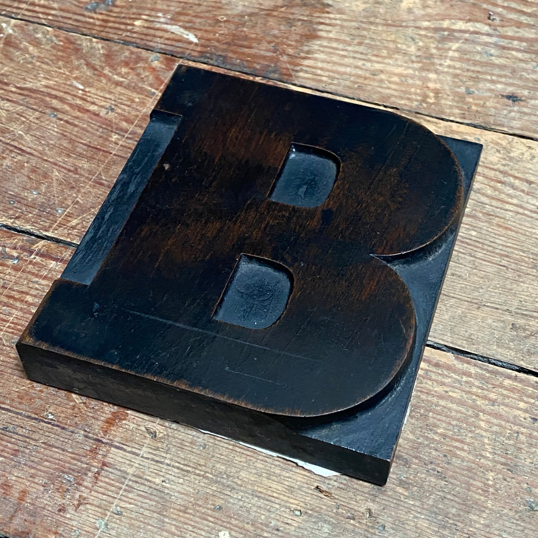 SOLD - Vintage Wooden Print Letter 'B' (Large)