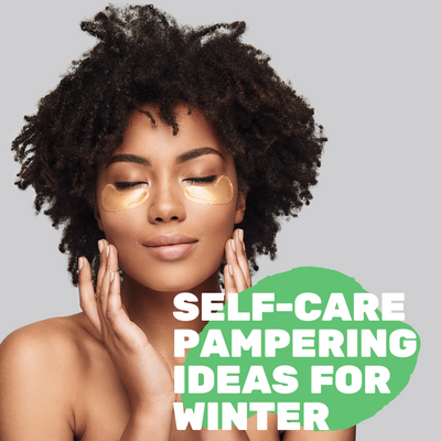 Self-Care Pampering Ideas for Winter
