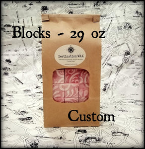 Blocks - Custom Orders - 29 oz - Single Scent or Custom Blend of 2, 3, or 4 Scents