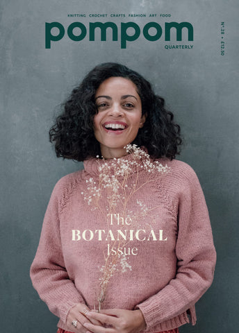 Pompom Quarterly No. 28 - The Botanical Issue