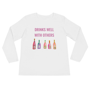 DRINKS WELL WITH OTHERS Ladies Long Sleeve T-Shirt
