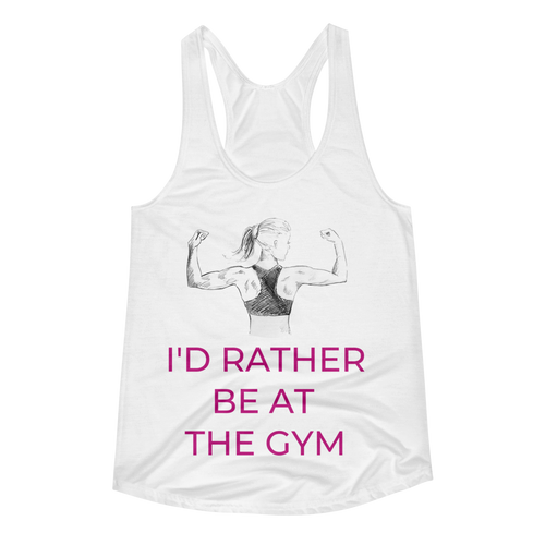 I'D RATHER BE AT THE GYM Women's Racerback Tank