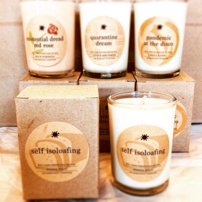 Covid Collection Candles - Self-Isoloafing - Banana Bread Soy Candle