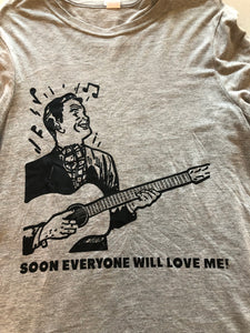 Everyone will love me Guitar T-Shirt