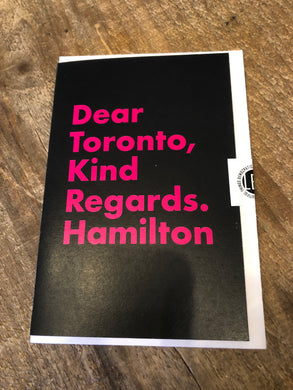 Dear Toronto, Kind Regards, Hamilton Greeting Card