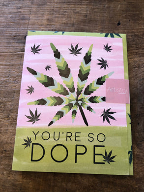 You're so Dope Thank you Card