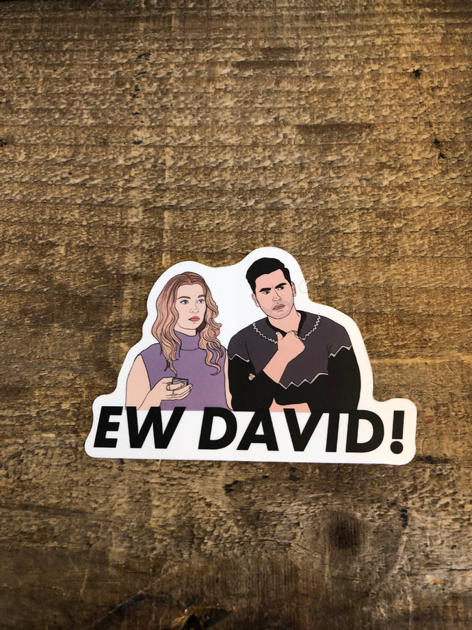 Ew David - Schitt's Creek Party Mountain Paper Co.