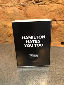 Hamilton Hates You Too Waterfall / Nature Scented Soy Candle
