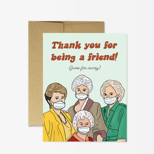 Golden Girls Thank you for Being a Friend Card