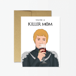 Killer Mom - Cersi Greeting Card