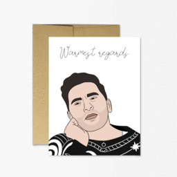 Schitt's Creek Warmest Regards Greeting Card