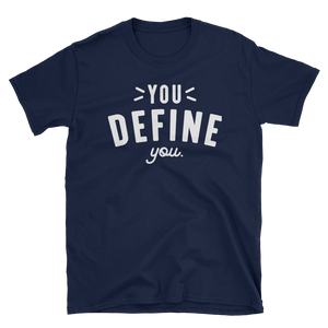 You Define You T-shirt (Navy Blue)