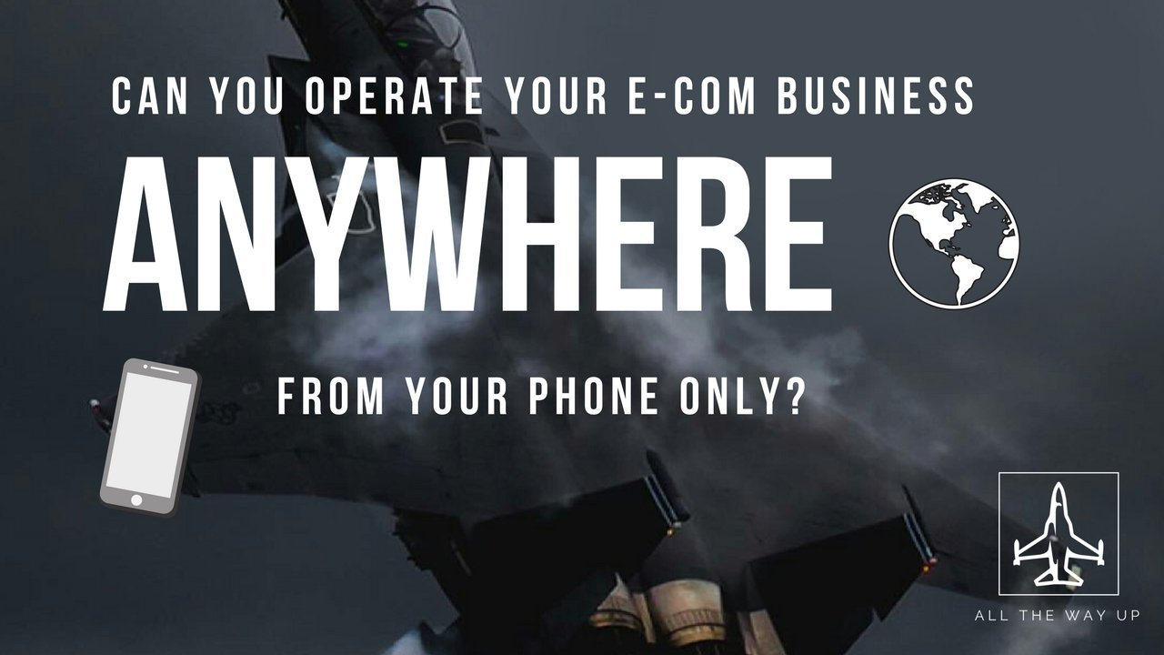 Can you operate your e-commerce business from your phone anywhere in the world?
