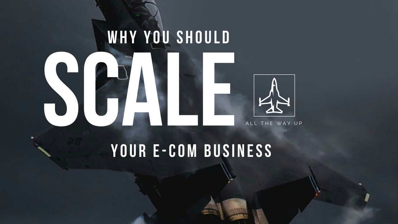 Why You Should Scale Your E-commerce Business