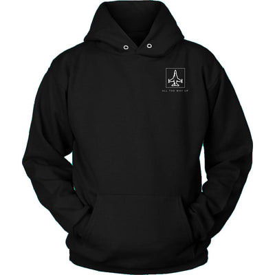 Double Sided All The Way Up Unisex Hoodie