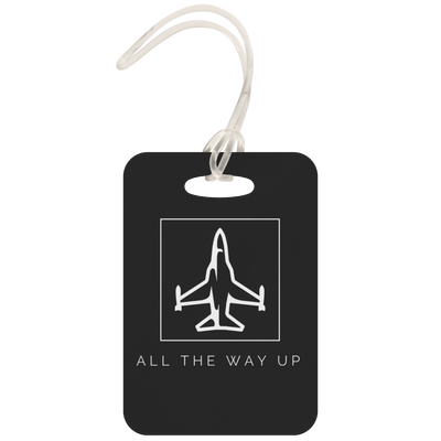 All The Way Up Luggage Tag