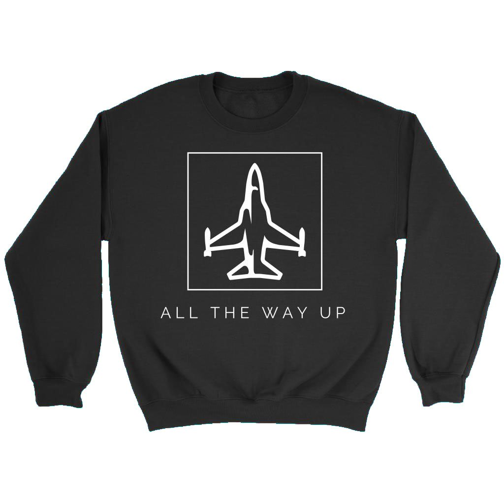 All The Way Up Front Crewneck