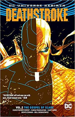 Deathstroke Volume 2: The Gospel of Slade (Rebirth) Comics NEW DC Comics