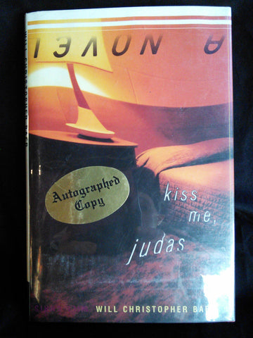 Kiss Me, Judas, Will Christopher Baer SIGNED First Edition Books USED Viking Press