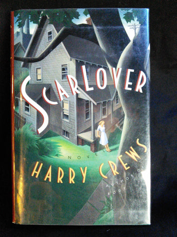 Scar Lover, Harry Crews First Edition Books USED Poseidon Press