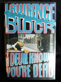 The Devil Knows You're Dead, Lawrence Block SIGNED First Edition Books USED William Morrow and Company Inc