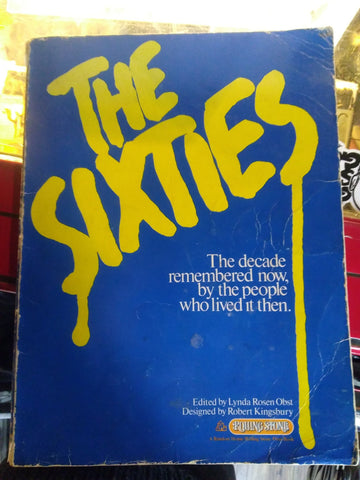 The Sixties Edited by Lynda Rosen Obst Books USED Not specified