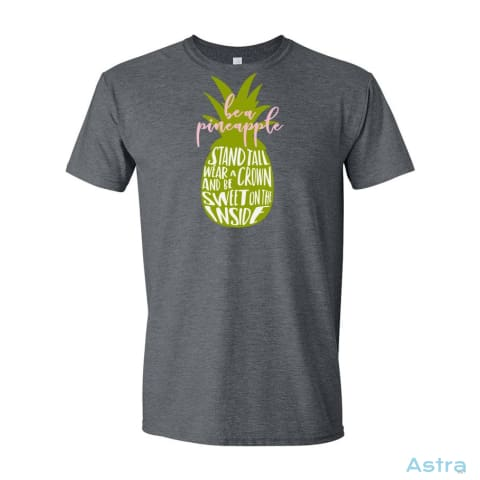 Be A Pineapple Mens Soft-Style T-Shirt Apparel Apparel Black Clothing Dark-Heather T-Shirt $19.95 Astraest.com: Astraest