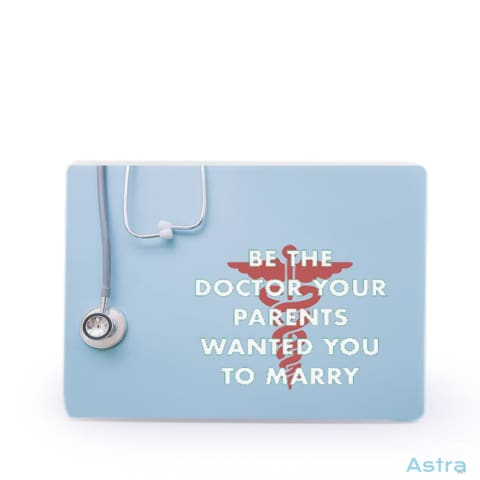 Be The Doctor Parents Want You To Marry Rectangle Plastic Fridge Magnet Home Decor 10-20 Feature Featured-Products Homedecor Household-1