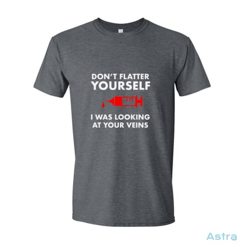 Dont Flatter Yourself Mens Softstyle T-Shirt Large / Dark Heather Apparel Apparel Black Clothing Dark-Heather Nurse $19.95 Astraest.com: