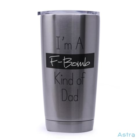 F Bomb Dad 20Oz Stainless Steel Tumbler Drinkware 20-30 Birthday Drinkware Father Fathers-Day $21.99 Astraest.com: Astraest