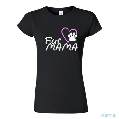 Fur Mama Soft-Style Womens T-Shirt Womens Apparel 10-20 Animal-Lovers Apparel Azale Birthday $17.95 Astraest.com: Astraest
