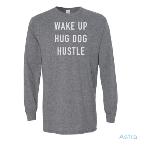 Hug Dog And Hustle Heavy Cotton Long Sleeve T Shirt Astraest