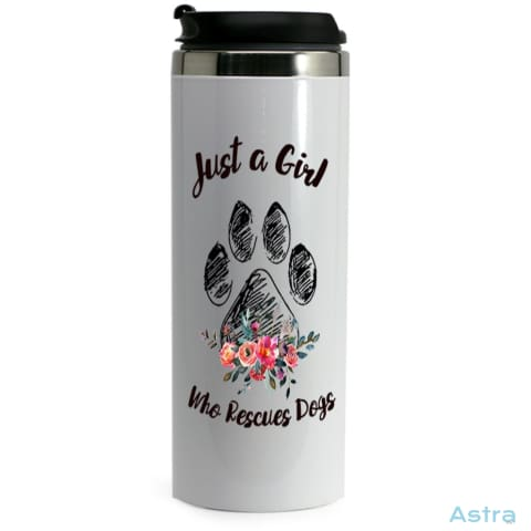 Just A Girl Who Rescues 14Oz Stainless Steel Bottle White Drinkware 10-20 Animal-Lovers Birthday Drinkware Mothers-Day $17.99 Astraest.com:
