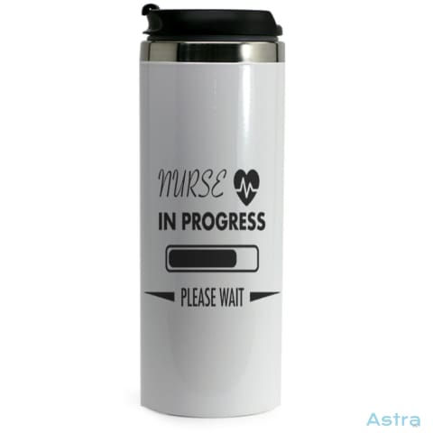 Nurse In Progress 14Oz Stainless Steel Bottle Drinkware Drinkware Nurse Predrink Premade Tumbler $19.99 Astraest.com: Astraest