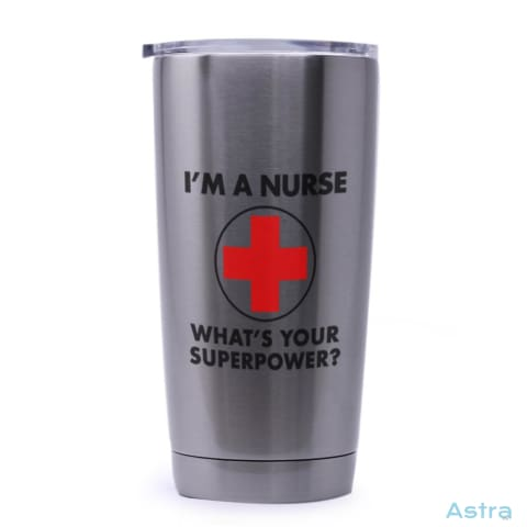Nursing Superpower 20Oz Stainless Steel Tumbler Drinkware Drinkware Feature Featured-Products Nurse Nursing $29.99 Astraest.com: Astraest