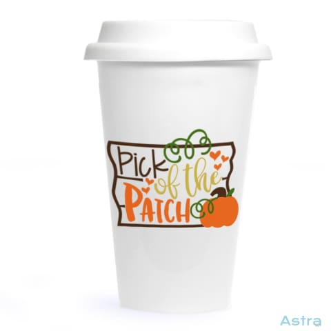 Pick Of The Patch Ceramic Travel Tumbler Drinkware 20-30 Birthday Ceramic Drinkware Predrink $24.99 Astraest.com: Astraest