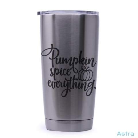 Pumpkin Spice Everything 20Oz Stainless Steel Tumbler Drinkware 20-30 Autumn Birthday Drinkware Predrink $29.99 Astraest.com: Astraest