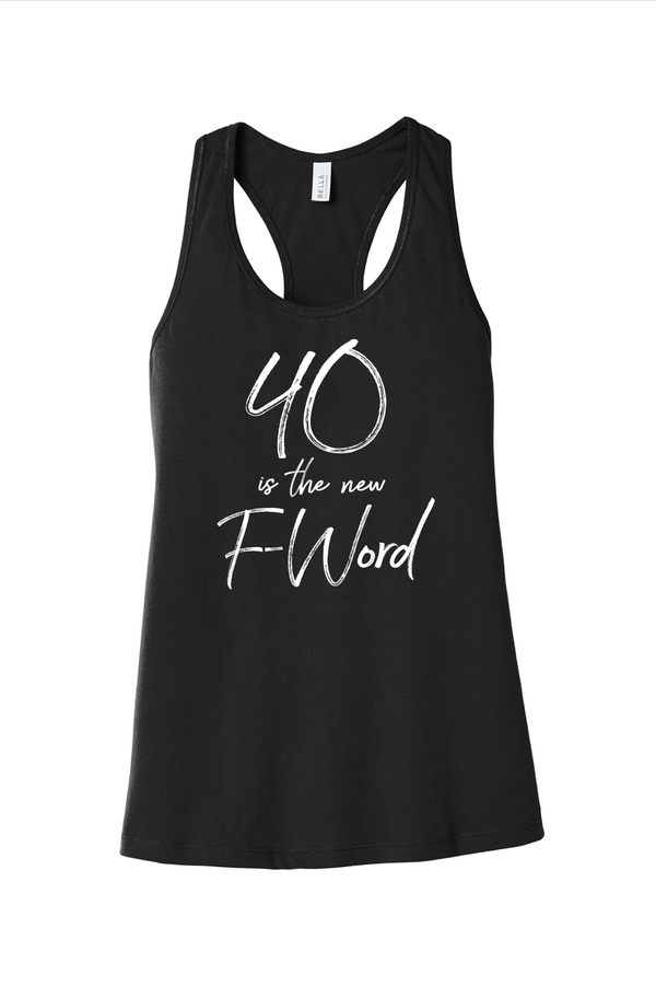 40 is the New F-Word Gear