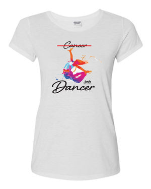 Cancer No Dancer Warrior Sisterhood Fundraiser Shirt