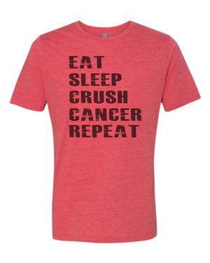 Eat Sleep Crush Cancer Repeat