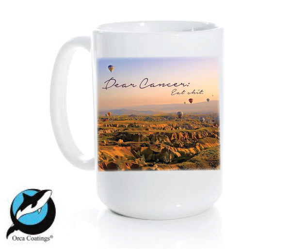 Dear Cancer Eat Shit Mug