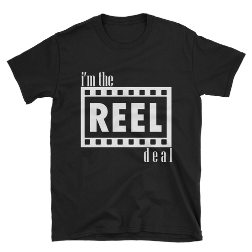 I'm the reel deal t-shirt