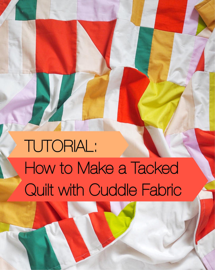 Tutorial: How to Make a Tacked Quilt with Cuddle Fabric