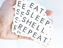 "Load image into Gallery viewer, ""Eat. Sleep. Shell. Repeat."" Sticker"