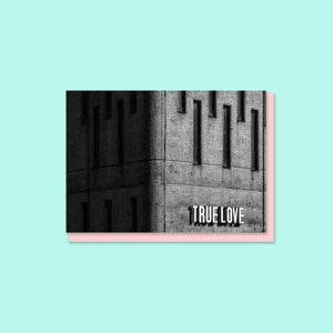 True Love Brutalist Architecture Valentines card