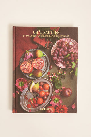 Chateau Life by Jane Webster