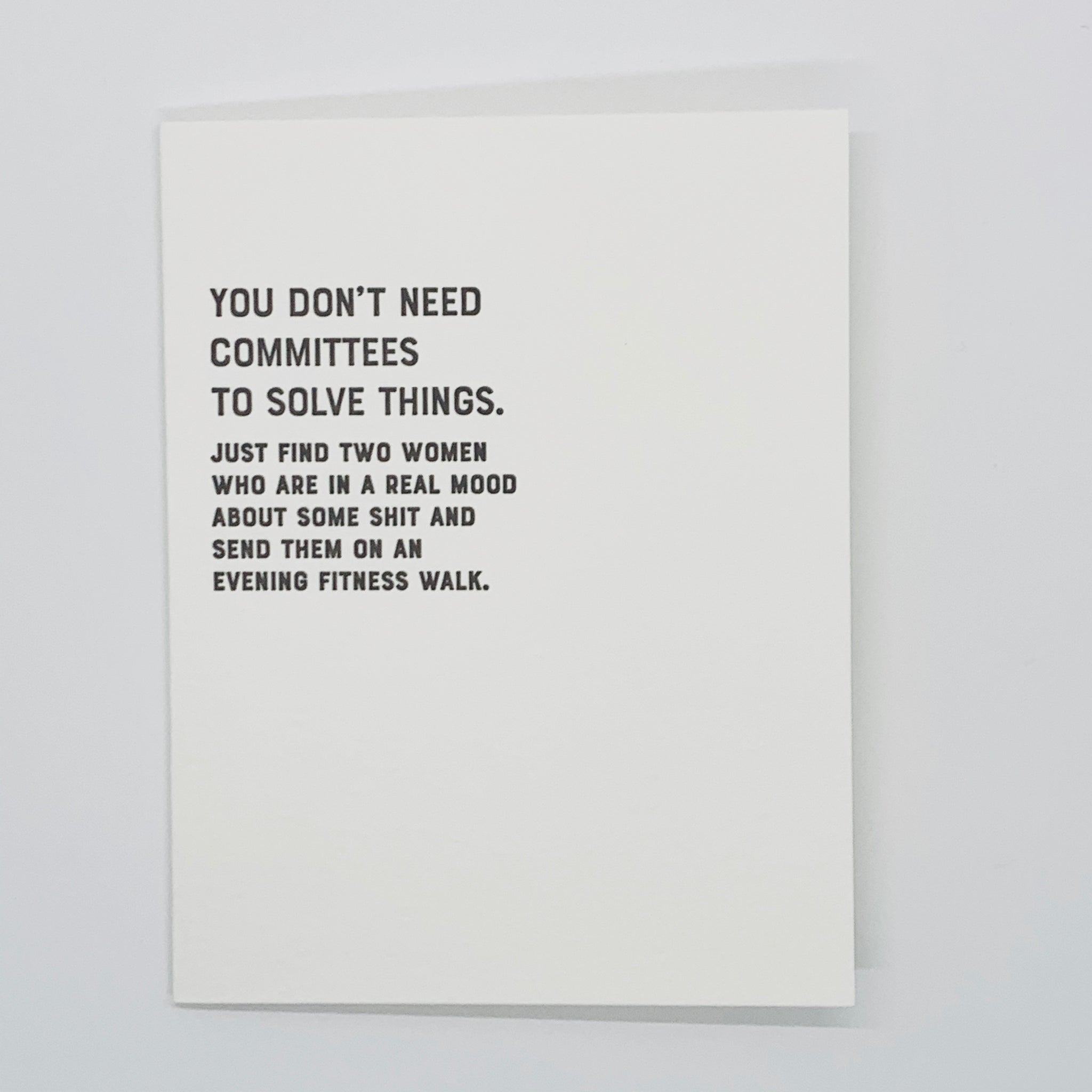 You Don't Need A Committee