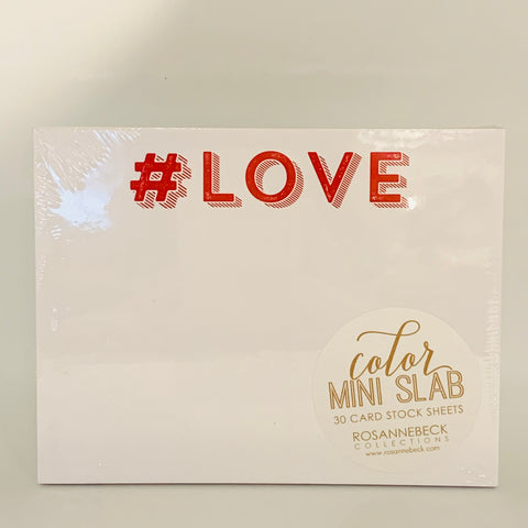 #LOVE Mini Slab Pad